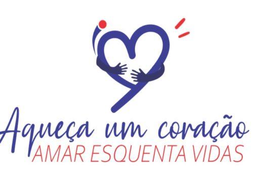 Campanha: Aqueça um Coração, Amar Esquenta Vidas